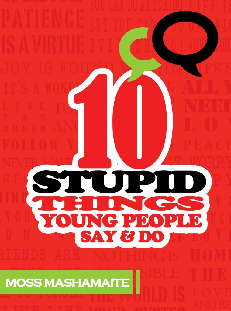 10 Stupid Things Young People Say and Do - Book Cover