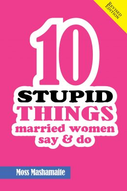 10 Stupid Things Married Women Say and Do